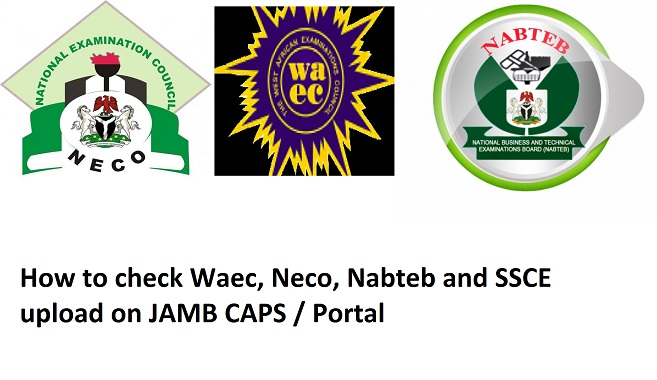 How to check Waec upload on JAMB CAPS / Portal